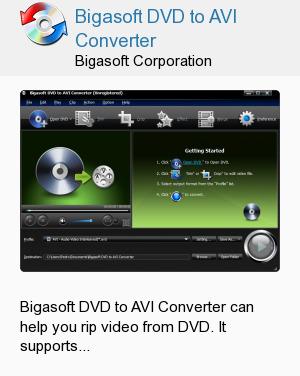 Bigasoft DVD to AVI Converter
