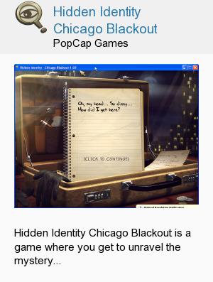 Hidden Identity Chicago Blackout