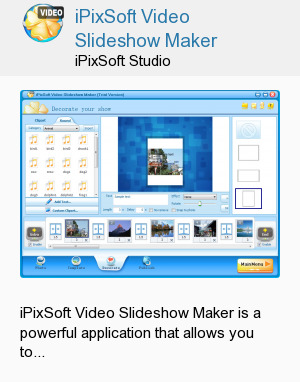 iPixSoft Video Slideshow Maker