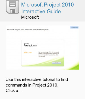 Microsoft Project 2010 Interactive Guide