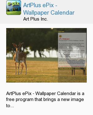 ArtPlus ePix - Wallpaper Calendar