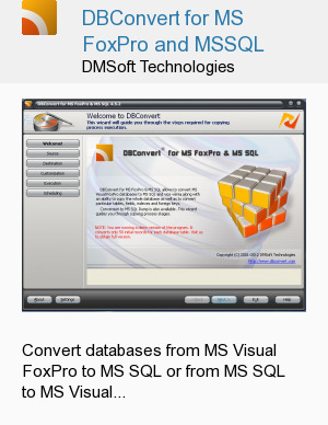 DBConvert for MS FoxPro and MSSQL