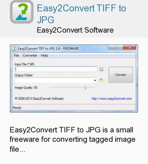 Easy2Convert TIFF to JPG