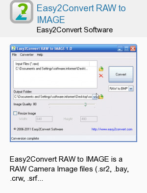 Easy2Convert RAW to IMAGE