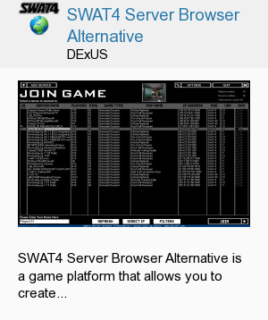 SWAT4 Server Browser Alternative