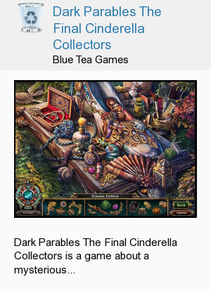 Dark Parables The Final Cinderella Collectors