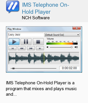IMS Telephone On-Hold Player