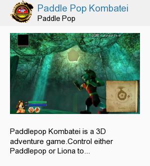 Paddle Pop Kombatei